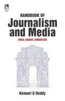 Handbook of Journalism and Media: India, Bharat, Hindustan