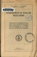 Establishment of Load line Regulations