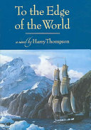 To the Edge of the World Book