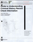 Guide To Understanding Criminal History Record Check Information Book PDF