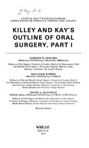 Killey and Kay s Outline of Oral Surgery