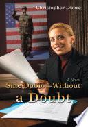 Sine Dubio-Without a Doubt