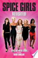 Spice Girls Revisited
