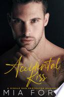 Accidental Kiss