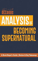 Analysis of Becoming Supernatural
