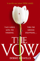 The Vow: From the bestselling author comes a gripping new thriller fiction read for 2020 – guaranteed to keep you up all night!