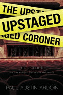 The Upstaged Coroner