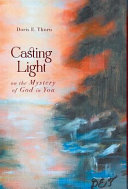 Casting Light on the Mystery of God in You