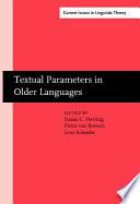 Textual Parameters in Older Languages