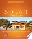 Solar Water Heating  Revised   Expanded Edition Book