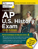 Cracking the AP U S  History Exam  2020 Edition