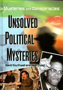 Unsolved Political Mysteries