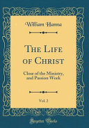 The Life Of Christ Vol 2