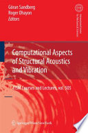 Computational Aspects Of Structural Acoustics And Vibration Book PDF