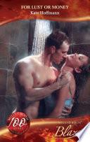 For Lust Or Money Mills Boon Blaze Million Dollar Secrets Book 5  Book PDF