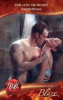 For Lust or Money (Mills & Boon Blaze) (Million Dollar Secrets, Book 5)