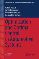Optimization and Optimal Control in Automotive Systems