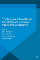 The Palgrave International Handbook of Healthcare Policy and Governance Pdf/ePub eBook