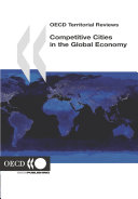 OECD Territorial Reviews Competitive Cities in the Global Economy Pdf/ePub eBook