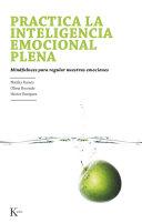 Practica la inteligencia emocional plena