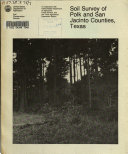 Soil Survey of Polk and San Jacinto Counties  Texas