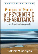 Principles and Practice of Psychiatric Rehabilitation, Second Edition