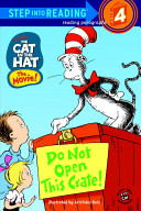 The Cat in the Hat  Do Not Open This Crate  Book