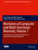 Mechanics of Composite and Multi-functional Materials, Volume 7