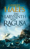 Das Labyrinth von Ragusa