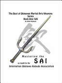 The Best of Okinawan Martial Arts Weapons Series - Book One