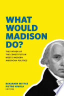 What Would Madison Do