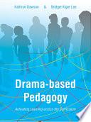 Drama Based Pedagogy