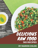 365 Delicious Raw Food Recipes