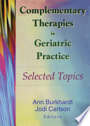Complementary Therapies In Geriatric Practice Book PDF