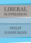 Liberal Suppression