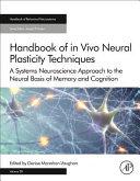 Handbook of in Vivo Neural Plasticity Techniques