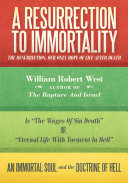 A Resurrection to Immortality ebook