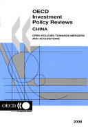 OECD Investment Policy Reviews OECD Investment Policy Reviews  China 2006