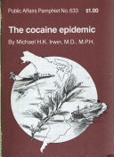 The Cocaine Epidemic Book