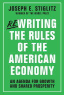 Rewriting the Rules of the American Economy: An Agenda for Growth and Shared Prosperity Pdf/ePub eBook
