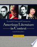 Twentieth Century and Contemporary American Literature in Context  4 volumes