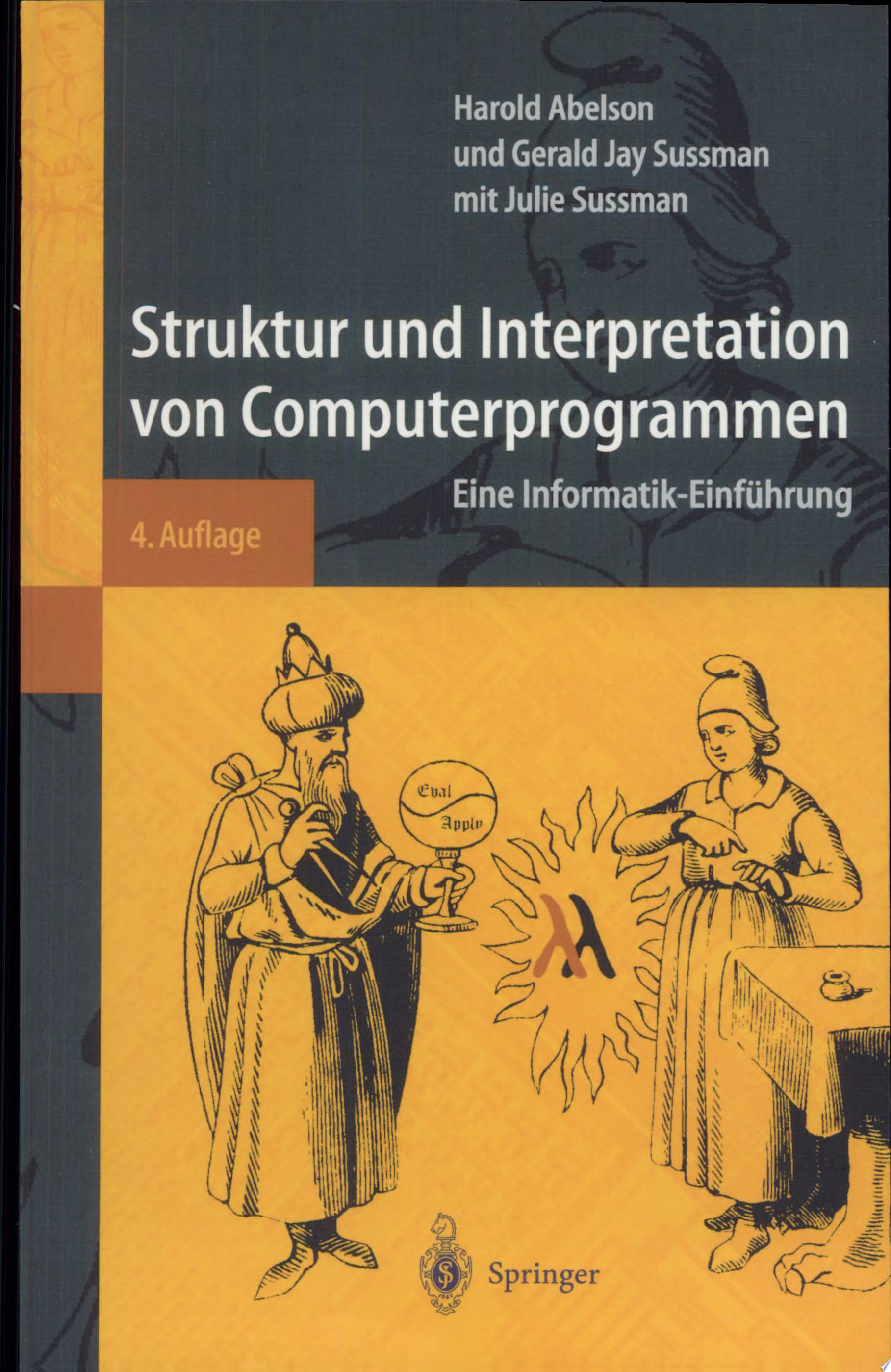 Struktur Und Interpretation Von Computerprogrammen  Structure and Interpretation of Computer Programs