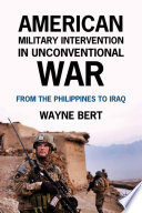 American Military Intervention in Unconventional War