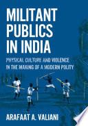 Militant Publics in India