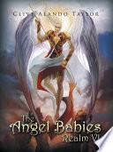The Angel Babies Realm VI