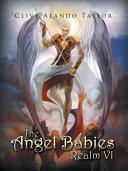 The Angel Babies Realm VI Pdf/ePub eBook