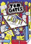 Tom Gates, Band 09  : Läuft! (Wohin eigentlich?)