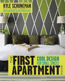 The first apartment book: cool designs for small spaces