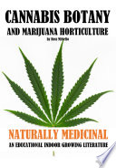 Cannabis Botany and Marijuana Horticulture
