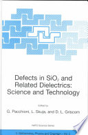 Defects In Sio2 And Related Dielectrics Science And Technology Book PDF